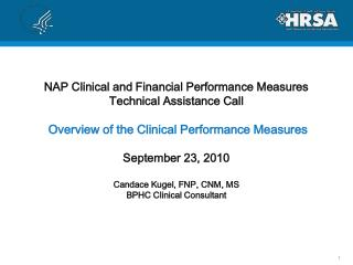 NAP Clinical and Financial Performance Measures Technical Assistance Call   Overview of the Clinical Performance Measure