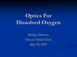 Optics For  Dissolved Oxygen
