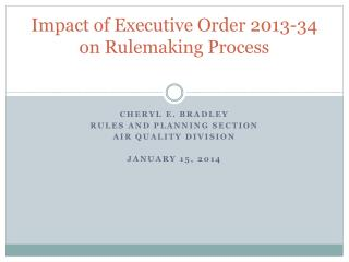 Impact of Executive Order 2013-34 on Rulemaking Process