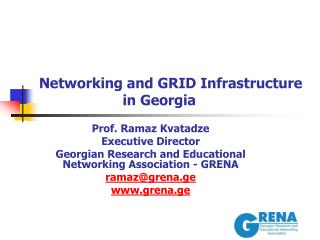Networking and GRID Infrastructure in Georgia