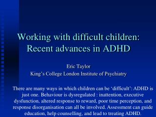 Working with difficult children: Recent advances in ADHD