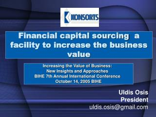 Financial capital sourcing  a facility to increase the business value