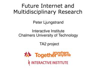 Future Internet and Multidisciplinary Research