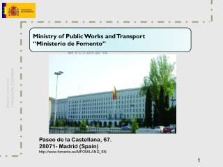 "Ministry  of Public Works and Transport "" Ministerio  de  Fomento """