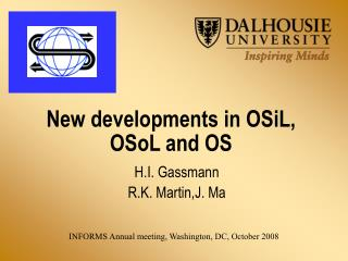 New developments in OSiL, OSoL and OS