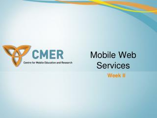 Mobile Web Services