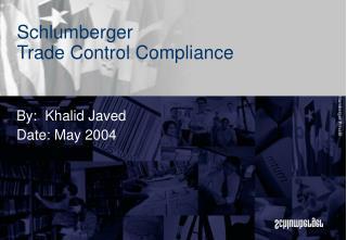 Schlumberger Trade Control Compliance