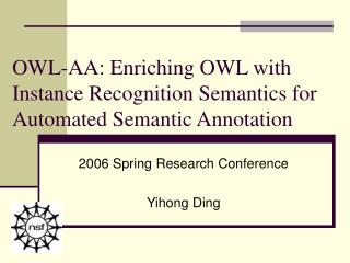 OWL-AA: Enriching OWL with Instance Recognition Semantics for Automated Semantic Annotation