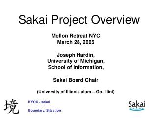 Sakai Project Overview