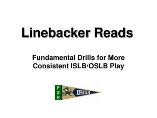 Linebacker Reads