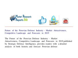 Future of the Peruvian Defense Industry - Market Attractiven