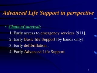 Advanced Life Support in perspective