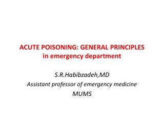 ACUTE POISONING: GENERAL PRINCIPLES in emergency department