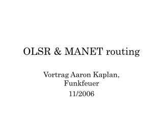OLSR & MANET routing