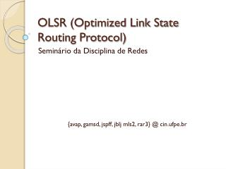 OLSR (Optimized Link State Routing Protocol)