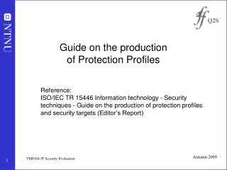Guide on the production  of Protection Profiles