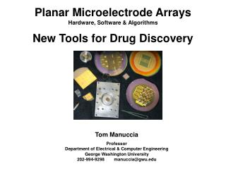 Planar Microelectrode Arrays Hardware, Software & Algorithms New Tools for Drug Discovery