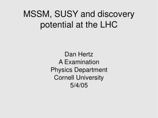 MSSM, SUSY and discovery potential at the LHC