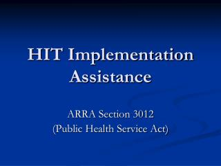 HIT Implementation Assistance