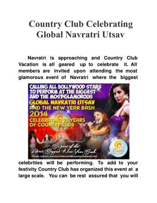 Country Club Celebrating Global Navratri Utsav