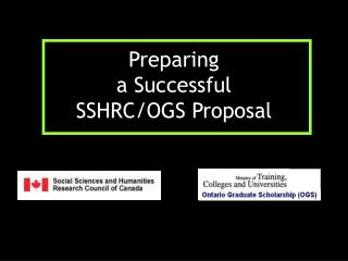 Preparing  a Successful  SSHRC/OGS Proposal