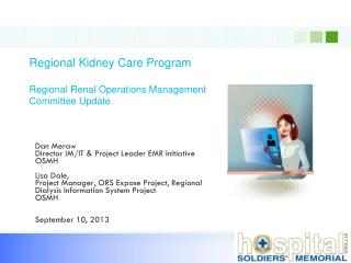 Regional Kidney Care Program  Regional Renal Operations Management Committee Update
