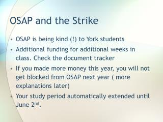 OSAP and the Strike