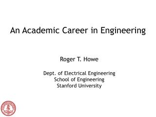 An Academic Career in Engineering