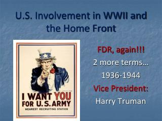 U.S. Involvement in WWII and the Home Front