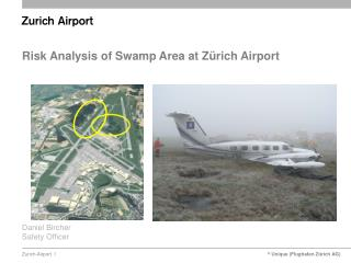 Risk Analysis of Swamp Area at Zürich Airport