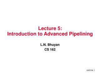 Lecture 5:  Introduction to Advanced Pipelining