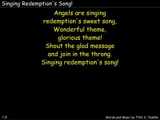 Singing Redemption's Song!
