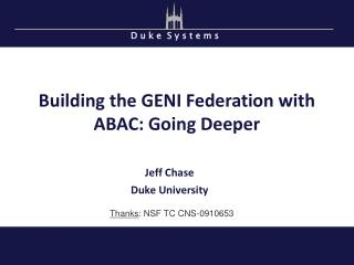Building the GENI Federation with ABAC: Going Deeper
