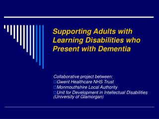 Supporting Adults with Learning Disabilities who Present with Dementia