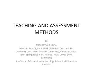 TEACHING AND ASSESSMENT METHODS