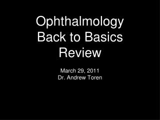 Ophthalmology Back to Basics Review