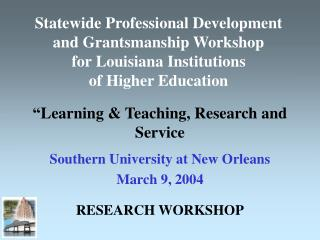 Statewide Professional Development and Grantsmanship Workshop  for Louisiana Institutions