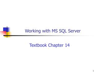 Working with MS SQL Server
