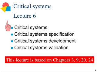 Critical systems Lecture 6