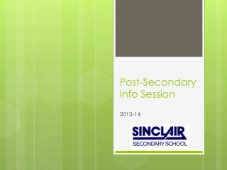 Post-Secondary  Info Session