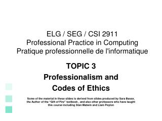 TOPIC 3 Professionalism and Codes of Ethics
