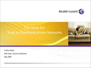 The Need For Trust in Communications Networks