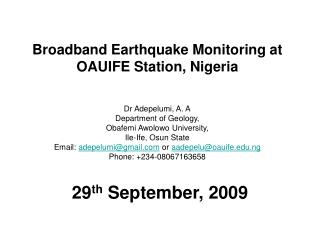 Broadband Earthquake Monitoring at OAUIFE Station, Nigeria