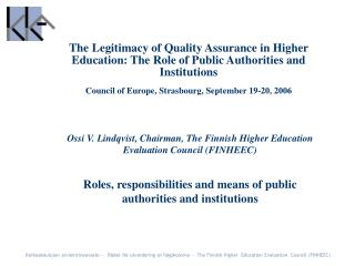 Ossi V. Lindqvist, Chairman, The Finnish Higher Education Evaluation Council (FINHEEC)