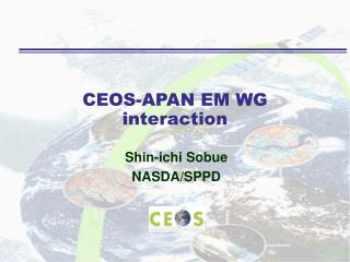 CEOS-APAN EM WG interaction