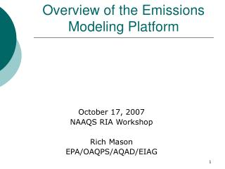 Overview of the Emissions Modeling Platform