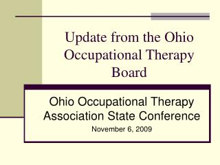 Update from the Ohio Occupational Therapy Board