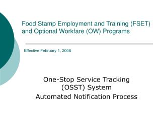 One-Stop Service Tracking (OSST) System Automated Notification Process