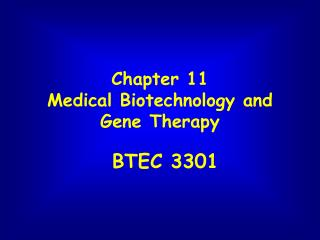 Chapter 11 Medical Biotechnology and Gene Therapy
