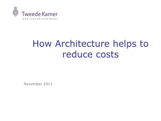 How Architecture helps to reduce costs